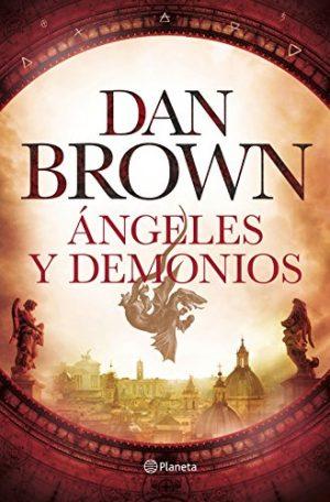 Ángeles y demonios, de Dan Brown (Novela histórica de misterio)