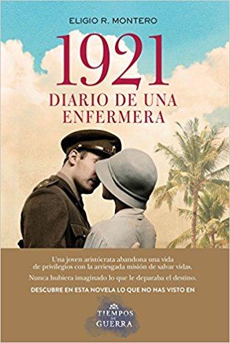 1921, diario de una enfermera (Novelas históricas sobre el siglo XX)
