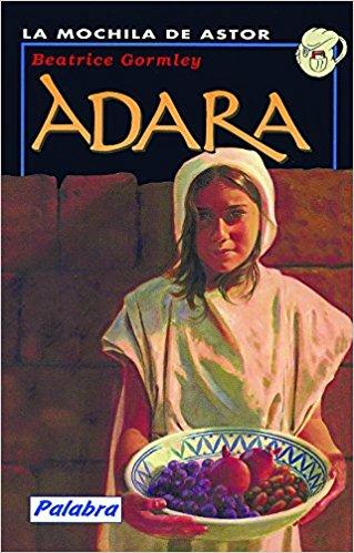 Adara, de Beatrice Gormley (Novelas históricas para adolescentes)