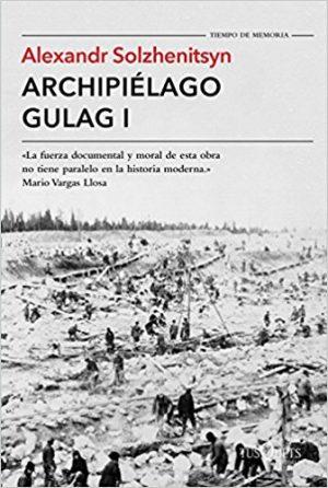 Archipiélago Gulag, de Alexander Solzhenitsyn (Novelas históricas siglo XX)