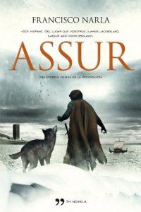 Assur, de Francisco Narla (Novelas históricas medievales sobre vikingos)