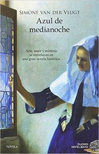 Azul de medianoche, de Simone van der Vlugt (Novelass históricas sobre la Edad Moderna)
