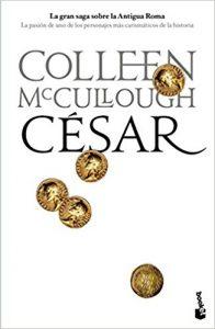 César, de Colleen McCullough (Novelas históricas sobre Roma)