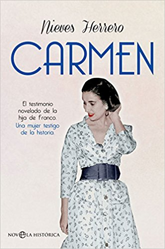 Carmen, de Nieves Herrero (Novelas históricas sobr el franquismo)