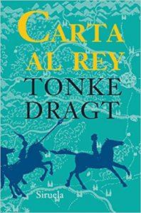 Carta al rey, de Tonke Dragt (Novelas históricas para adolescentes)
