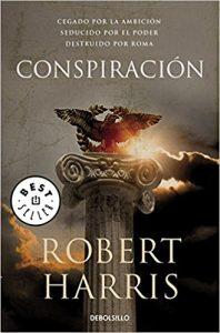 Conspiración, de Robert Harris (Novelas históricas sobre Roma)
