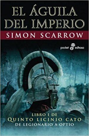 El águila del Imperio, de Simon Scarrow