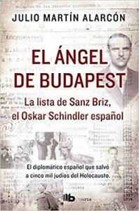 El ángel de Budapest, de Julio Martín Alarcón (Novelas históricas sobre la Segunda Guerra Mundial)