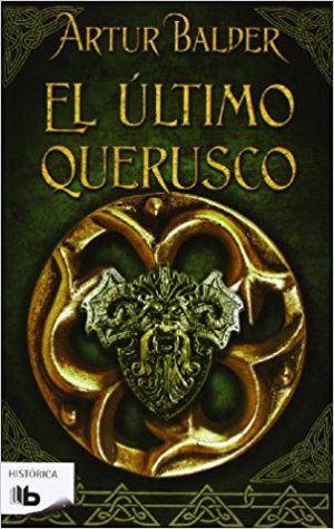 El último querusco, de Artur Balder (Novelas históricas sobre Roma)