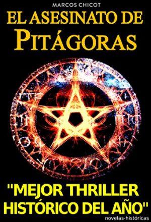 El asesinato de PItágoras, de Marcos Chicot (Novelas históricas sobre Grecia)