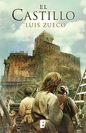 El castillo, de Luis Zueco (Novelas históricas medievales)