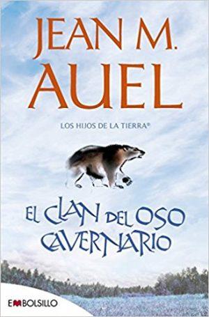 El clan del oso cavernario, de Jean M. Auel (Novelas históricas prehistoria)