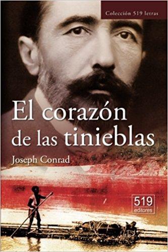 El corazón de las tinieblas, de Joseph Conrad (Novelas históricas sobre el colonialismo)