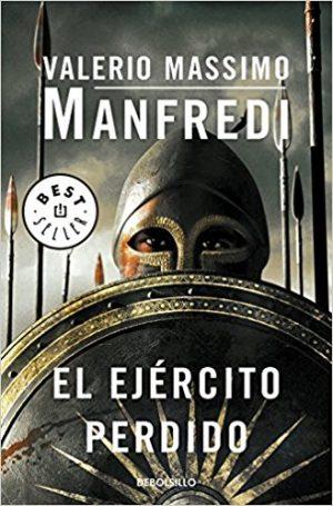 El ejército perdido, de Valerio MAssimo MAnfredi (Novelas históricas sobre Grecia)