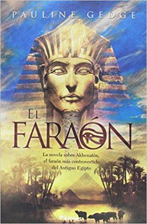 El faraón, de Pauline Gedge (novelas históricas sobre Egipto)