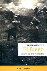 El fuego, de Henri Barbusse (Novelas históricas de la Primera Guerra Mundial)