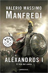 El hijo del sueño, de Valerio Massimo Manfredi (Novelas históricas sobre Grecia)