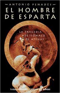 El hombre de Esparta, de Antonio Penadés (Novelas históricas sobre Grecia)