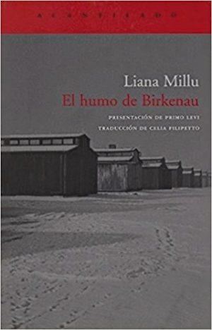 El humo de Birkenau, de Liana Mullu (Novelas históricas sobre el Holocausto)