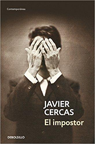 El impostor, de Javier Cercas (Novelas históricas sobre el Holocausto)