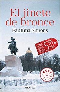 El jinete de bronce, de Paullina Simons (Novelas históricas románticas)