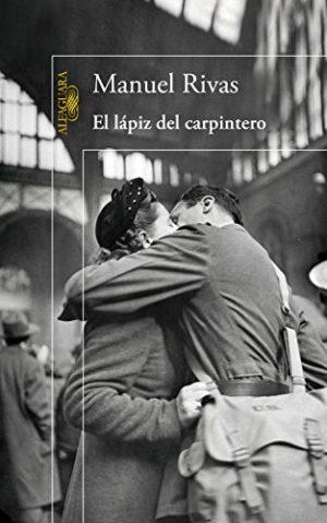 El lápiz del carpintero, de Manuel Rivas (Novelas históricas sobre la guerra civil española)