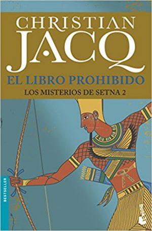 El libro prohibido, de Christian Jacq (Novelas históricas sobre Egipto)