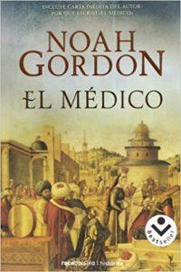 El médico, de Noah Gordon (Novelas históricas medievales)