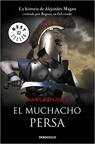 El muchacho persa, de Mary Renault (Novelas históricas sobre Grecia)