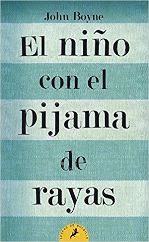 El niño con el pijama de rayas, de John Boyne (Novelas históricas Segunda Guerra Mundial)
