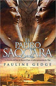 El papiro de Saqqara, de Pauline Gedge (novelas históricas sobre Egipto)
