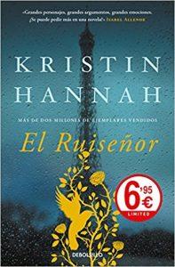 El ruiseñor, de Kristin Hannah (Novelas históricas Segunda Guerra Mundial)