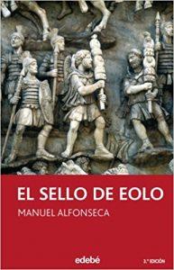 El sello de Eolo, de Manuel Alfonseca (Novelas históricas para adolescentes)