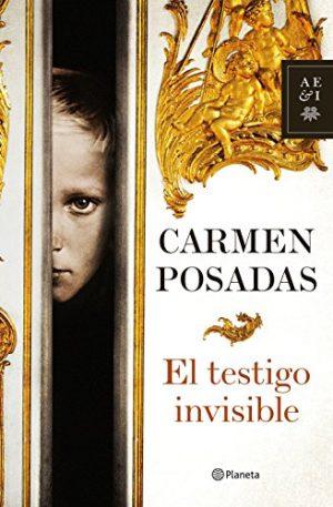 El testigo invisible, de Carmen Posadas (Novelas históricas sobre la revolución rusa)