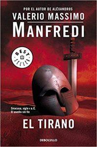 El tirano, de Valerio Massimo Manfredi (Novelas históricas sobre Grecia)