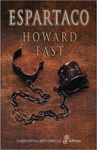 Espartaco, de Howard Fast (Novelas históricas sobre Roma)