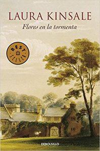 Flores en la tormenta, de Laura Kinsale (Novelas históricas románticas)