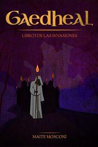 Gaedheal, de Maite Mosconi (Novelas históricas medievales celtas)