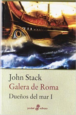 Galera de Roma, de John Stack (Novelas históricas sobre Roma)