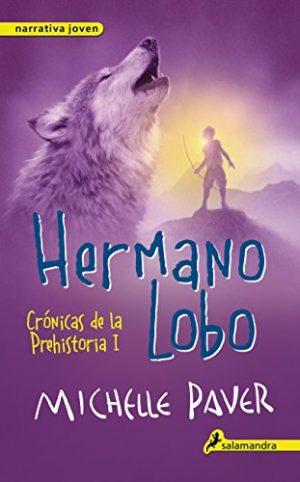 Hermano Lobo, de Michelle Paver (Novelas históricas prehistóricas)