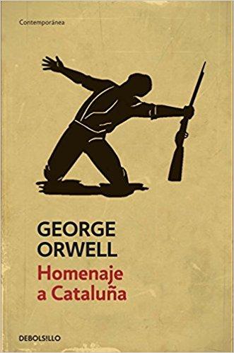 Homenaje a Cataluña, de George Orwell (Novelas históricas guerra civil española)