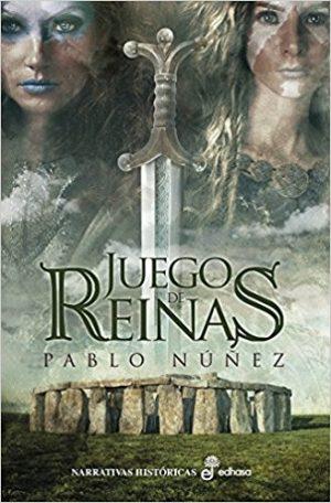 Juego de reinas, de Pablo Núñez González (novelas históricas sobre celtas)