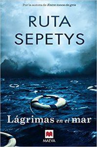 Lágrimas en el mar, de Ruta Sepetys (Novelas históricas adolescentes de la Segunda Guerra Mundial)