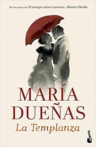 La Templanza, de María Dueñas (Novela histórica sobre el colonialismo)