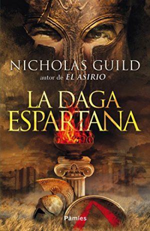 La daga espartana, de Nicholas Guild (Novelas históricas sobre Grecia)