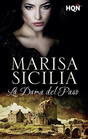 La dama del paso, de Marisa Sicilia (Novelas históricas románticas)