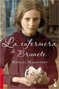 La enfermera de Brunete, de Manuel Maristany (Novelas históricas sobre la guerra civil española)