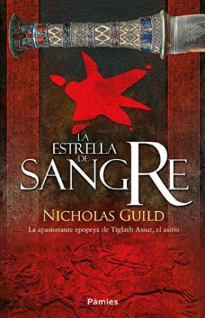 La estrella de sangre, de Nicholas Guild (Novelas históricas sobre Egipto y Mesopotamia)