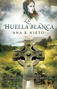 La huella blanca, de Ana b. Nieto (Novelas históricas celtas)