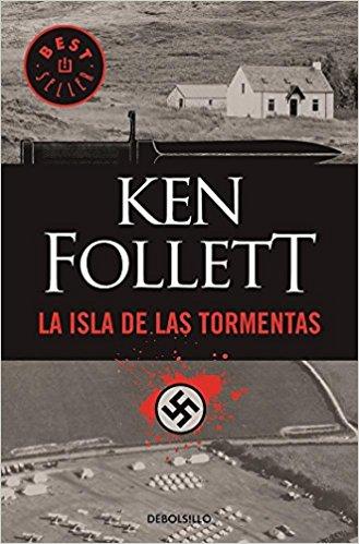 La isla de las tormentas, de Ken Follet (Novelas históricas sobre la Segunda Guerra Mundial)